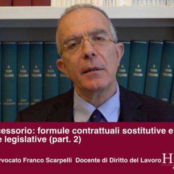 Lavoro accessorio formule: intervista all'Avv. Scarpelli (parte 2)
