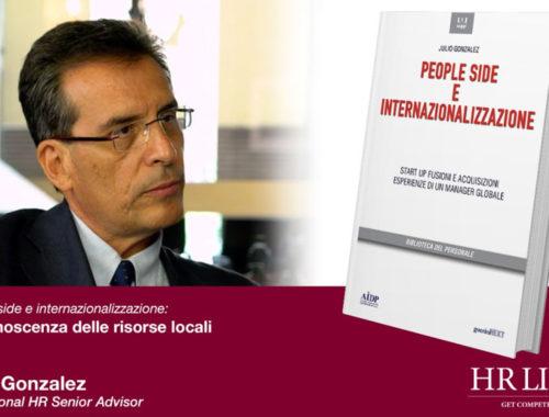 Julio Gonzales. People side e internazionalizzazione: la conoscenza delle risorse locali