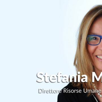A tu per tu con le Top HR Women: Stefania Monini