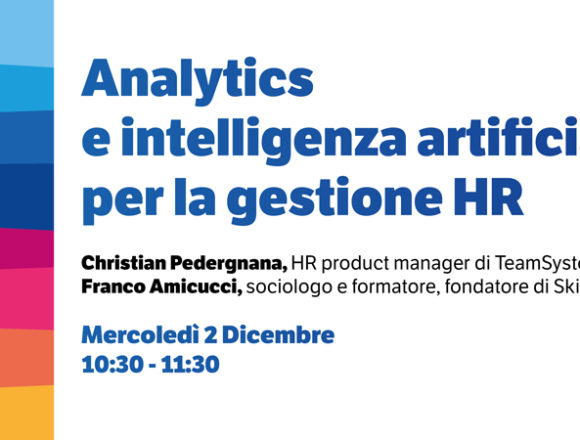 TeamSystem, un seminario per fare il punto su analytics e intelligenza artificiale nelle risorse umane