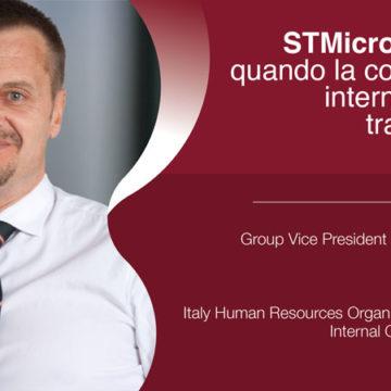 STMicroelectronics, quando la comunicazione interna indirizza la trasformazione dell'azienda