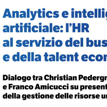 Analytics e intelligenza artificiale: l'HR al servizio del business e della talent economy