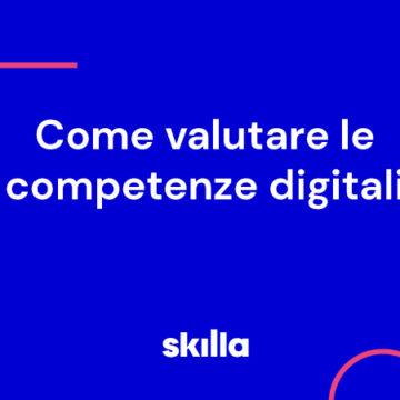 Come valutare le competenze digitali