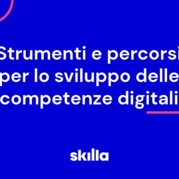 Strumenti e percorsi per lo sviluppo delle competenze digitali
