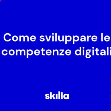 Come sviluppare le competenze digitali